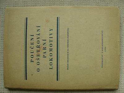 ČSD-Poučení o ošetřování parní lokomotivy, r.1955