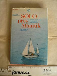 Konkolski: Sólo přes Atlantik - historie osamělých mořeplavců 1980