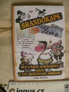 SRANDOKAPS 47 - sranda do kapsy pro každého TRNKY-BRNKY 90.léta