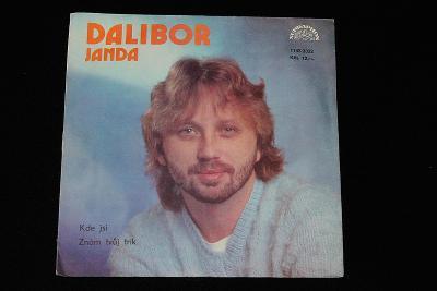 SP - Dalibor Janda –  Kde Jsi / Znám Tvůj Trik   (k11)