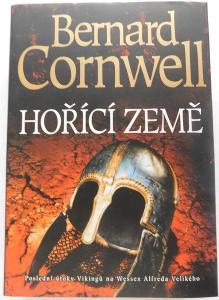 Bernard Cornwell - Hořící země, NOVÉ !