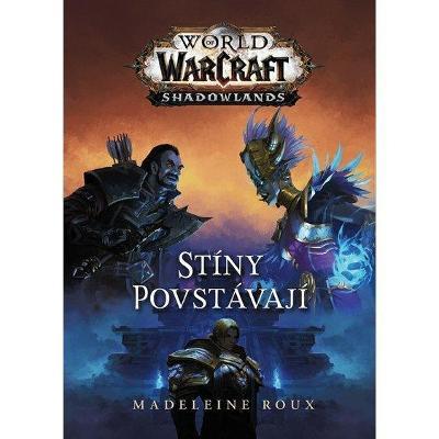 NOVÉ Warcraft - Stíny povstávají