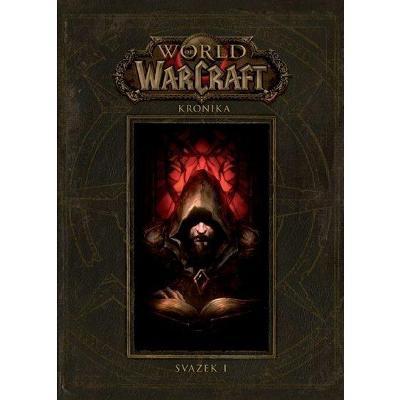 NOVÉ World of Warcraft - Kronika 1