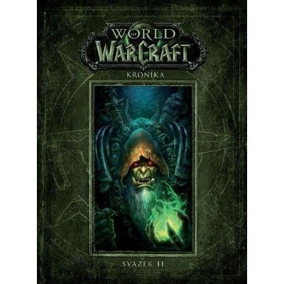 NOVÉ World of Warcraft - Kronika 2