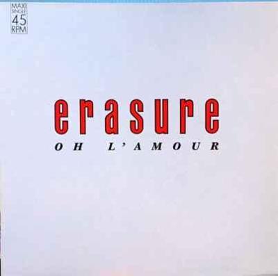 Erasure - Oh L'Amour, 1986 EX