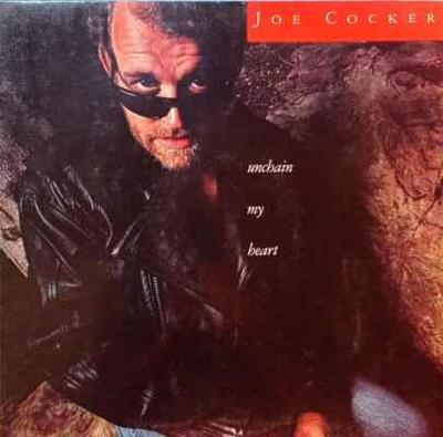 LP Joe Cocker - Unchain My Heart, 1987 EX