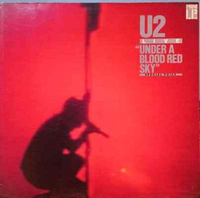 "LP U2 - Live ""Under A Blood Red Sky"" 1983 EX"