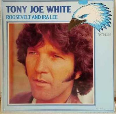 LP Tony Joe White - Roosevelt And Ira Lee, 1984 EX