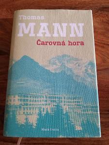 Thomas Mann - Čarovná hora
