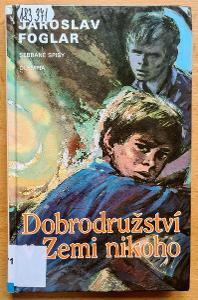 Dobrodružství v Zemi nikoho - Jaroslav Foglar