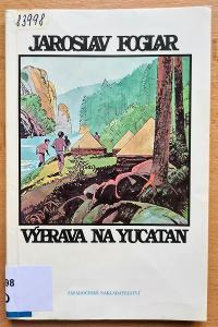Výprava na Yucatan - Jaroslav Foglar