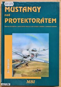 Mustangy nad protektorátem - Jiří Rajchl