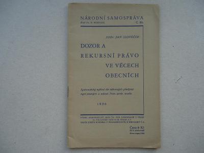 JUDr.Jan Slováček: Dozor a rekursní právo.....1936
