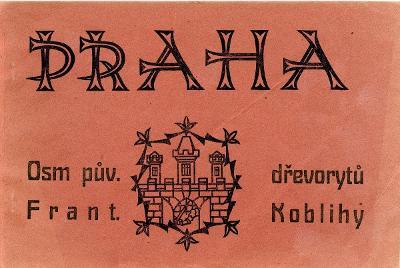 František Kobliha: Praha - 8 dřevorytů (1920; kompletní album)