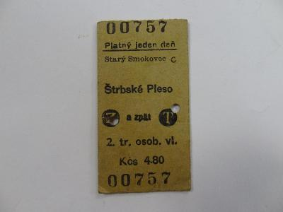 LEPENKOVÁ JÍZDENKA ŠTRBSKÉ PLESO, RAŽENÁ 13.8.1967