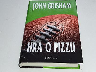 JOHN GRISHAM : HRA O PIZZU