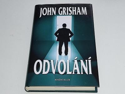 JOHN GRISHAM : ODVOLÁNÍ