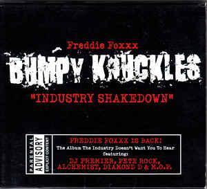 Bumpy Knuckles / Freddie Foxxx – Industry Shakedown - CD 2000 hip hop