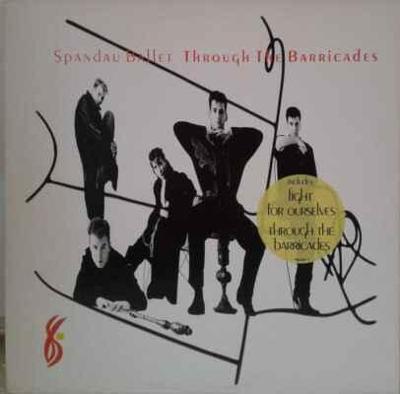 LP Spandau Ballet - Through The Barricades, 1986 EX