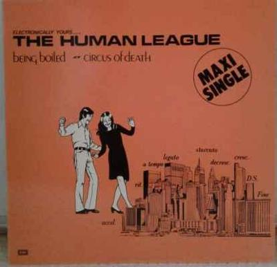 The Human League - Being Boiled / Circus Of Death, 1986 EX