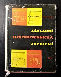 V. KLEPL: ZÁKLADNÍ ELEKTROTECHNICKÁ ZAPOJENÍ, PRÁCE 1959, 1. VYDÁNÍ