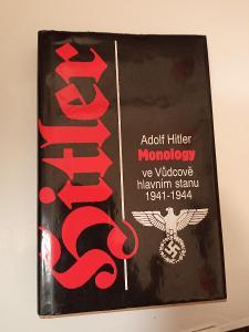 Kniha Hitler Monology ve Vůdcově hlavním stanu 1941-1944