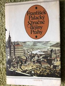 Stručné dějiny Prahy -  František Palacký - 1983