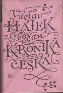 Kronika česká Václav Hájek z Libočan Odeon, Praha