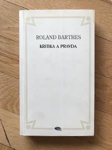 Kritika a pravda – Roland Barthes (1997, Dauphin)