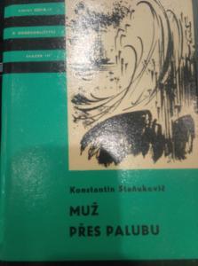 Edice KOD Sv. 131 Staňukovič Muž přes palubu 1973