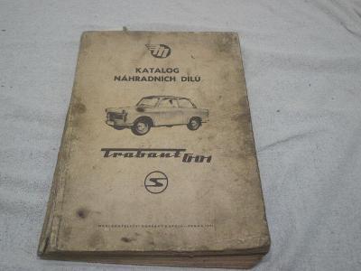 TRABANT 601 ORIGINÁLKATALOG NÁHRADNÍCH DÍLŮ 1972