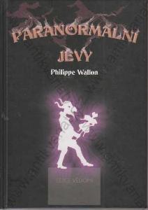 Paranormální jevy Philippe Wallon Volvox Globator