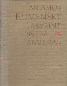 Labyrint světa a ráj srdce - Jan Amos Komenský - Comeniu