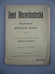 ZEMĚ MORAVSKOSLEZSKÁ - Fastrova příruční mapa -  MORAVA SLEZSKO