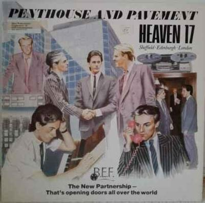 LP Heaven 17 - Penthouse And Pavement, 1985 EX