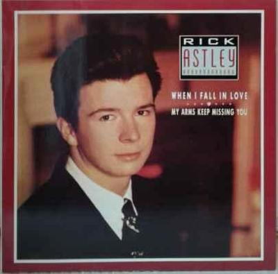 Rick Astley - When I Fall In Love / My Arms Keep Missing You, 1987 EX
