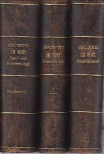 Geschichte der öster. Land und Forstwirtschaft