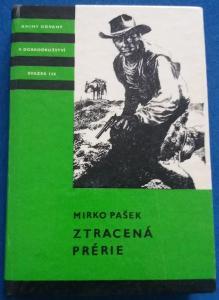 Mirko Pašek - ZTRACENÁ PRÉRIE