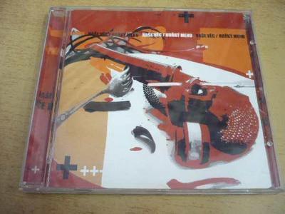 CD NAŠE VĚC / Hořký menu (2003)