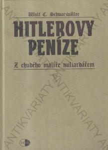Hitlerovy peníze Wulf C. Schwarzwäller Themis 2001
