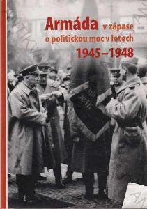 Armáda v zápase o politickou moc v letech 1945-48