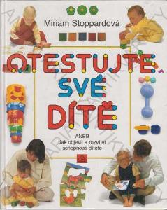 Otestujte své dítě M. Stoppardová Neografie 1992