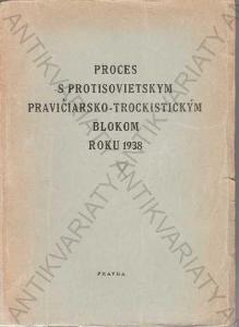 Proces s pravičácko-trockistickým blokem roku 1938