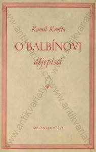 O Balbínovi  Kamil Krofta Melantrich, Praha 1938