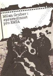 Spravedlnost pro kata Milan Gruber
