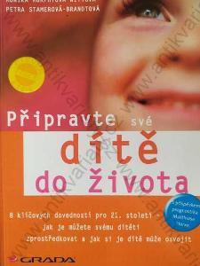 Připravte své dítě do života 2007 Grada, Praha