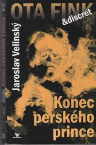 Konec perského prince Jaroslav Velinský 2007