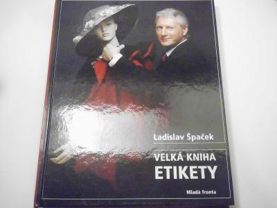 Ladislav Špaček: Velká kniha etikety