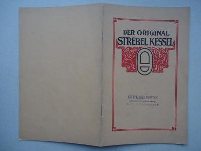 Original - Strebelkessel für Warmwasser und Niederdruckdampf....1918