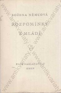 Rozpomínky z mládí Božena Němcová 1940 Kmen, Praha